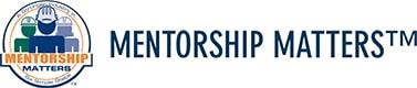 Mentorship Matters | On-The-Job Mentoring Program